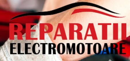 Informatii utile despre reparatii electromotoare in Bucuresti
